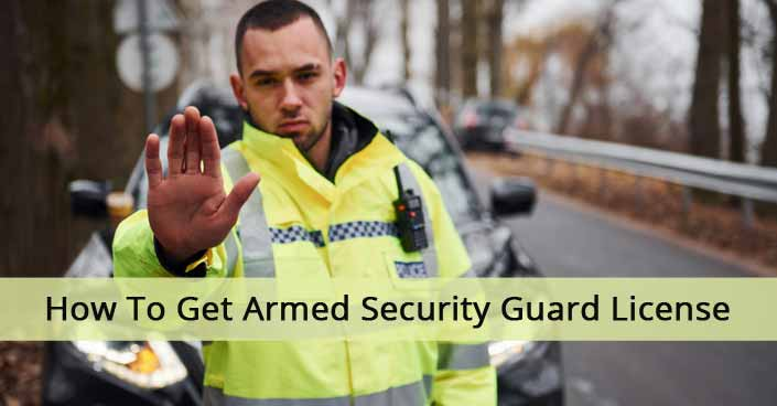 How-To-Get-Armed-Security-Guard-License